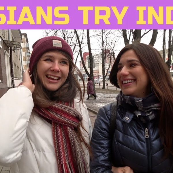 Russian Girls Try Indian Food For The First Time 🇮🇳 600x600 - Russian Girls Try Indian Food For The First Time! 🇮🇳